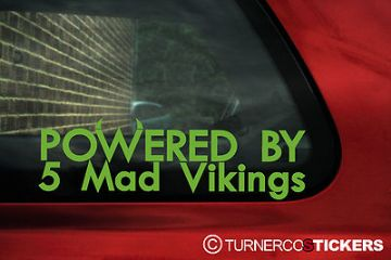 "2 x Aufkleber Sticker ""Powered By 5 Mad Vikings"" Für Volvo S70/C70/V70/850R,T5"